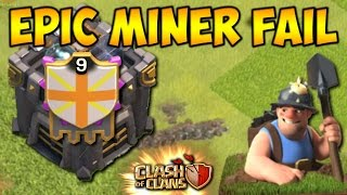 Clash of Clans | New Troop Miner | Epic Miner Fail