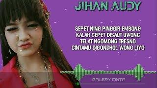 Jihan Audy - Kalah Cepet ( Lyrics)