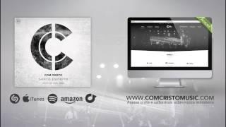 Digno é o Cordeiro (EP Santo Espírito) - Com Cristo