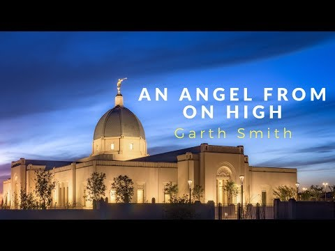 An Angel From On High - Original Arrangement by Garth Smith