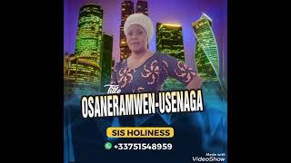 later Benin music osaneramwen usenaga by holiness tv (office Audio music