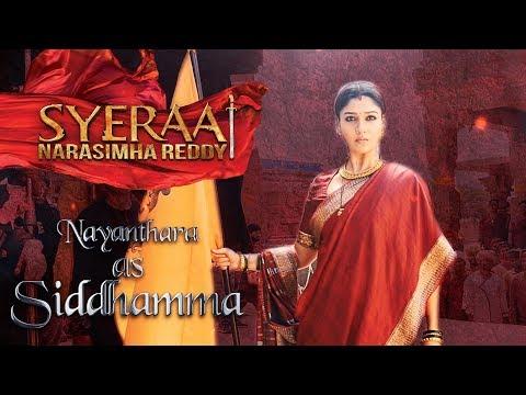 Nayanthara as Siddhamma - Sye Raa Narasimha Reddy | Oct 2nd Release