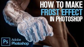 Видеоурок: Ледяной морозный эффект в Фотошопе / How to make Frost Freeze Ice Cold Effect (Photoshop)