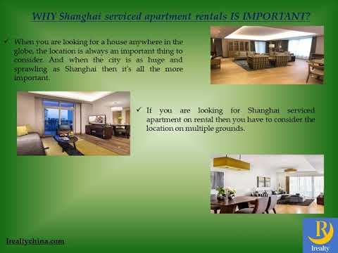 How to Choose Shanghai serviced apartment rentals