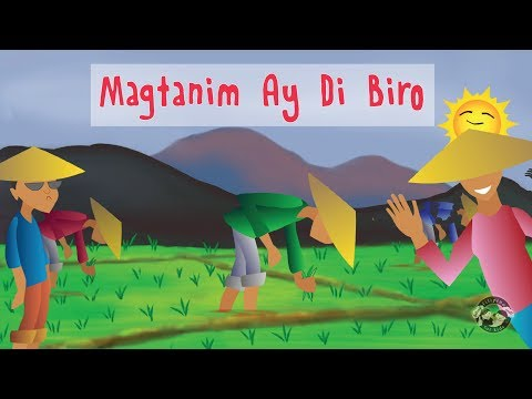 Magtanim Ay Di Biro - Filipino / Tagalog Traditional Children's Song