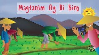 Magtanim Ay Di Biro - Filipino / Tagalo Tradicional Canción infantil