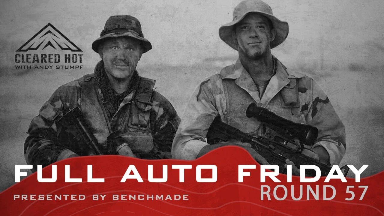 Full Auto Friday - Round 57