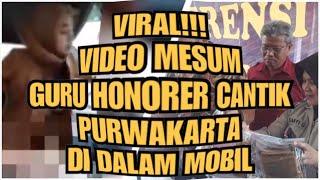 VIRAL VIDEO MESUM GURU CANTIK DI PURWAKARTA