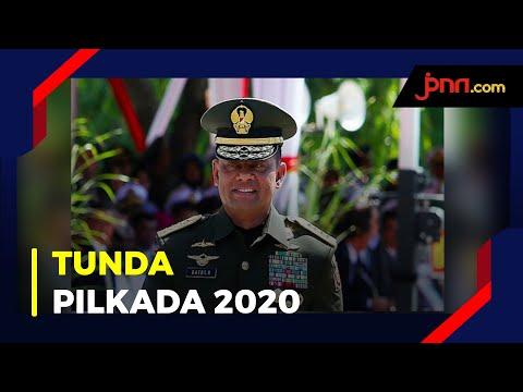 Jenderal Gatot Nurmantyo Sarankan Pilkada 2020 Ditunda