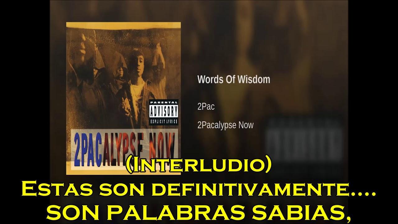 2Pac-Words of Wisdom (subtitulado) - YouTube