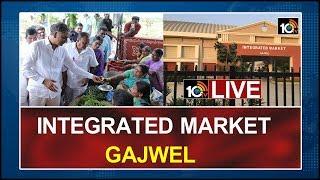 LIVE From Integrated Market Gajwel | Harish Rao  News