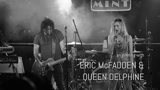 Eric McFadden + Queen Delphine at The Mint LA- January 30, 2019