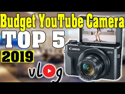 TOP 5: Best Budget Camera for Youtube 2019
