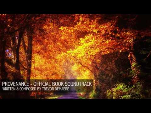 Trevor DeMaere - Provenance (Official Book Soundtrack)