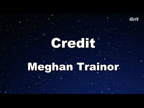 Credit - Meghan Trainor Karaoke 【No Guide Melody】Instrumental