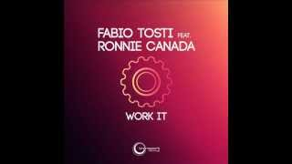 Fabio Tosti feat Ronnie Canada - Work It (TnT Inc. Concept Mix)