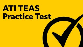 ATI TEAS 6 Review (Practice Test)
