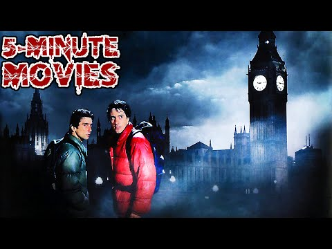An American Werewolf In London (1981) - 5-Minute Movies