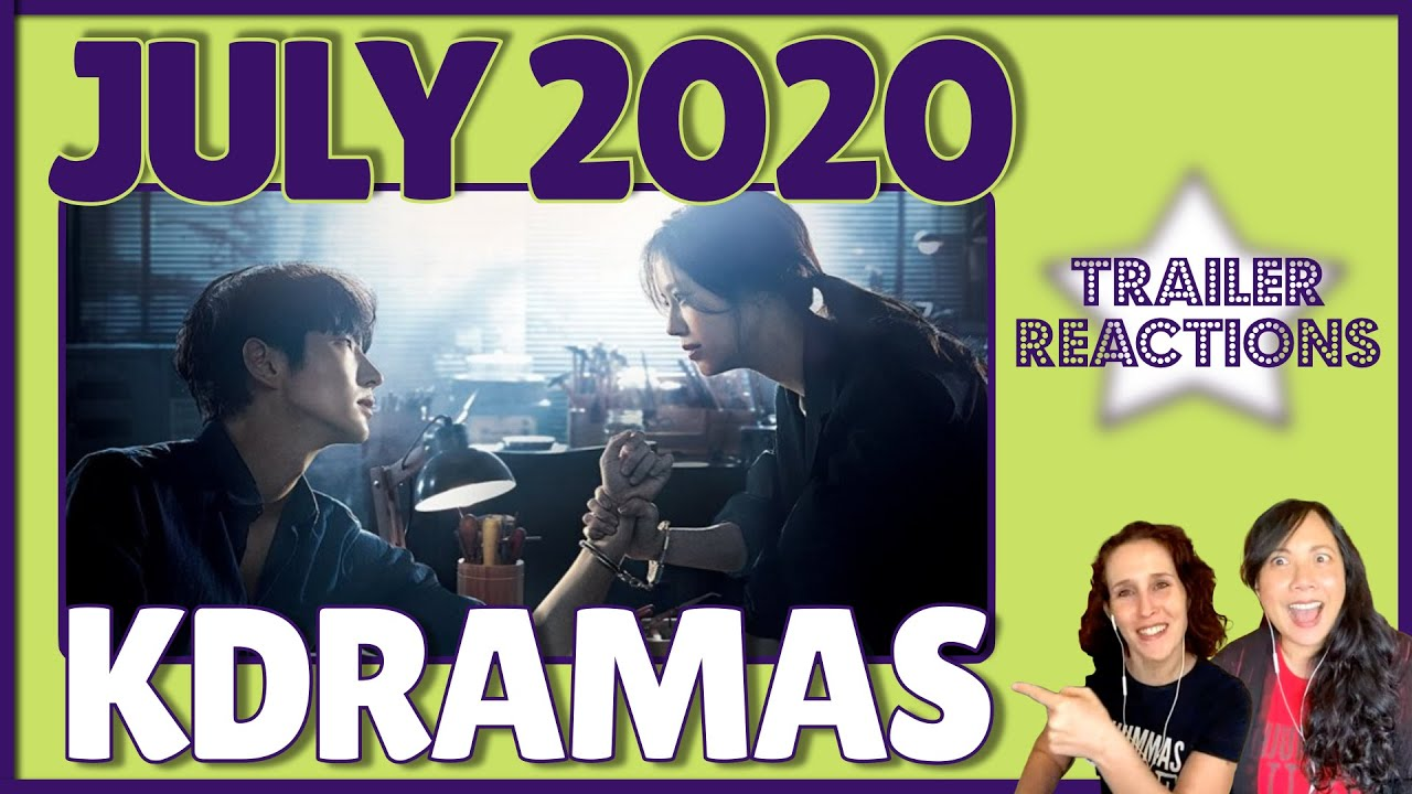 KDramas Starting in JULY 2020 [TRAILER REACTIONS]