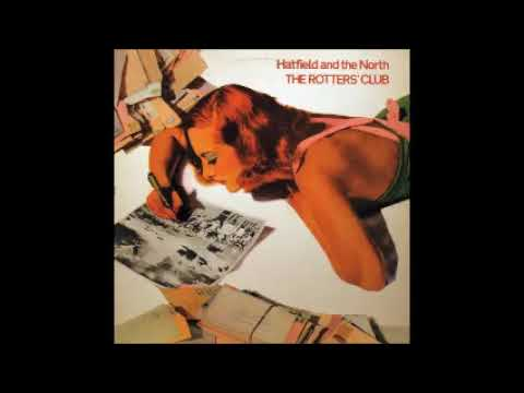 Hatfield & North - The Rotter´s Club