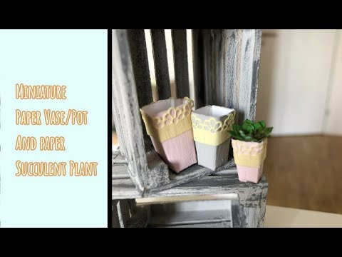 Paper flower vase and paper succulent