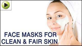 Skin Care - Face Masks for Clean & Fair skin (Regular Skin Care) - Natural Ayurvedic Home Remedies