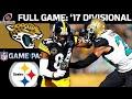 2017 AFC Divisional Round FULL Game: Jacksonville Jaguars vs. Pittsburgh Steelers