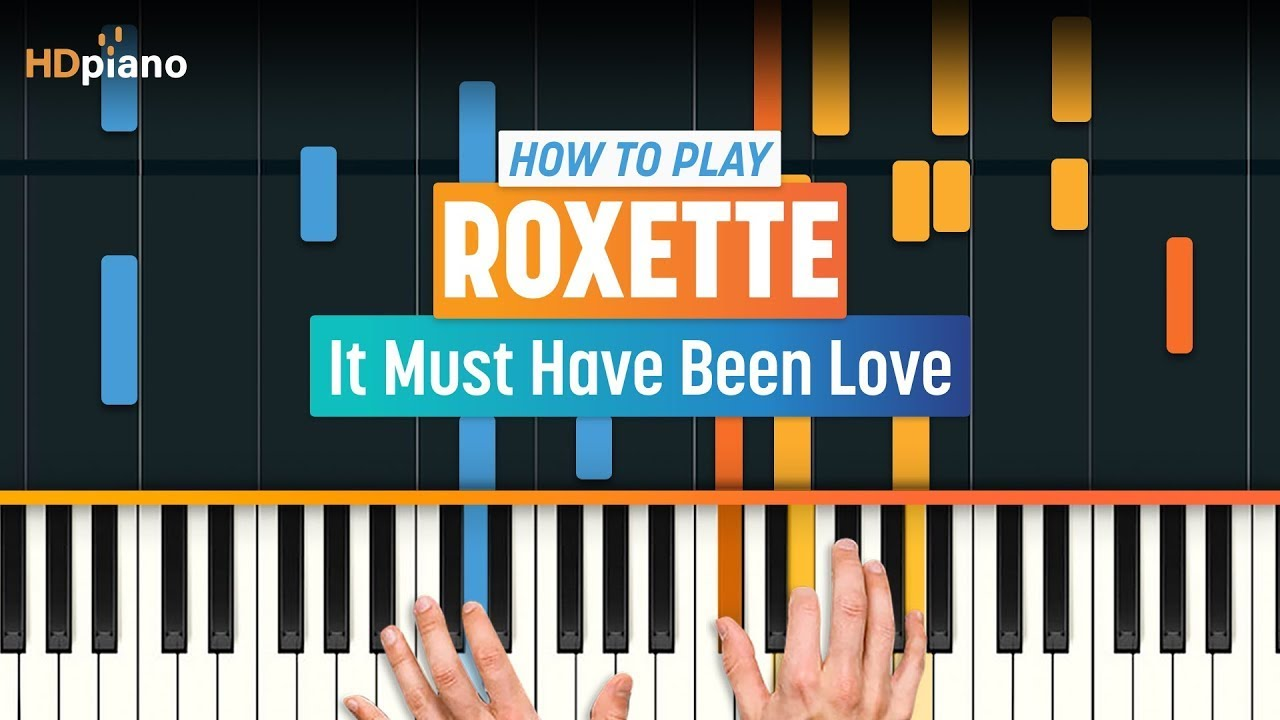 """How to Play """"It Must Have Been Love"""" by Roxette 