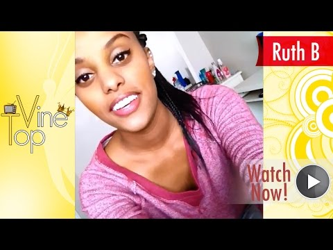 Ruth B Vine Compilation ★ Best All Vines (NEW & Top Vines) ULTIMATE HD