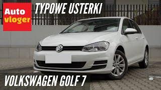 Volkswagen Golf VII - typowe usterki