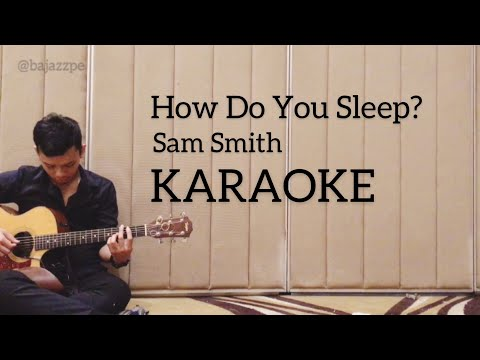 How Do You Sleep - Sam Smith KARAOKE (acoustic guitar + lyric)