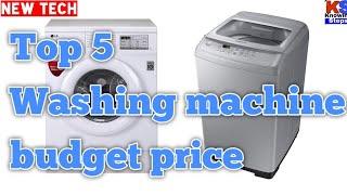 top 5 Washing Machine at budget 2019 | washing machine under 8000 to 15000