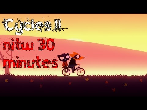 30 Minutes: Cycles II - Night in the Woods Soundtrack -