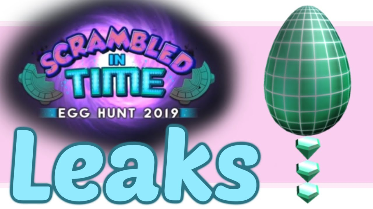 Eggs Being Leaked Egg Hunt 2019 Leaks Roblox - 2019 Roblox Egg Hunt Leaks Part 1 Youtube
