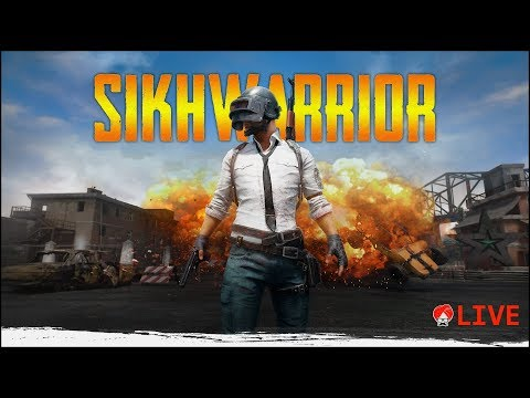 Sikhwarrior | Back with the PUBG PC Games, Maybe ION tonight ! ♦ PUBG INDIA LIVE