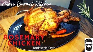 Roasted Chicken | Rosemary and garlic | Rotisserie style | MGK