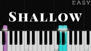 Shallow - Lady Gaga x Bradley Cooper (A Star Is Born OST)| EASY Piano Tutorial