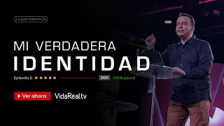 Mi verdadera identidad  l La Gran Historia l Pastor Rony Madrid