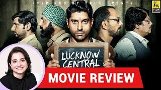 Anupama Chopra's Movie Review of Lucknow Central