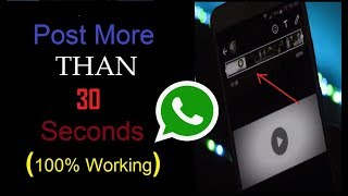 how to post more than 30 seconds video on whatsApp status (Best Method)