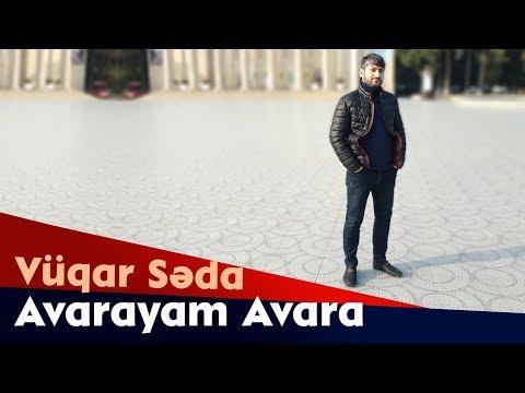Vuqar Seda  - Avarayam Avara