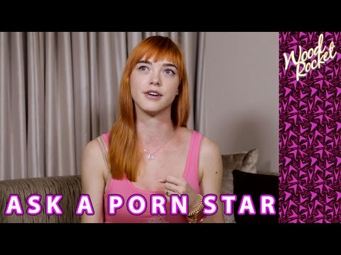 """Ask A Porn Star: """"Real Sex VS Porn Sex"""""""