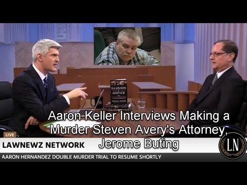 Aaron Keller Interviews Steven Avery (Making a Murderer) Attorney Jerome Buting 03/28/17