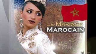 Mariage Lalla Laaroussa 3amarya chaabi Marocain