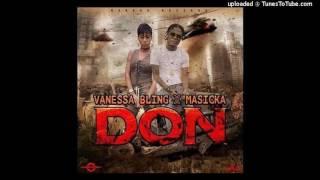 Vanessa Bling Ft Masicka - Don (Raw) - January 2017