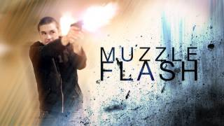 Advanced Muzzle Flashes!