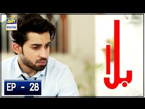 Balaa Episode 28 - 3rd December 2018 - ARY Digital Drama [Subtitle Eng]