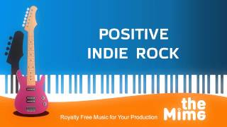 Royalty Free Music by theMime - Positive Indie Rock