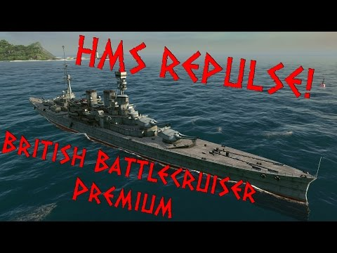 HMS Repulse! - Steel Ocean - Premium Battlecruiser Gameplay