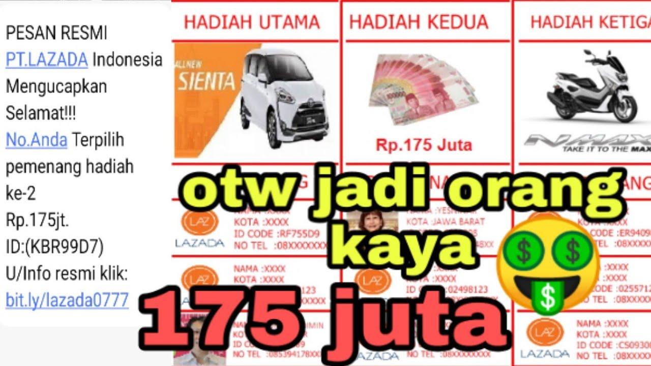 Otw Kaya Ddapat Hadiah 175 Juta Dari Lazada Hati Hati Ini